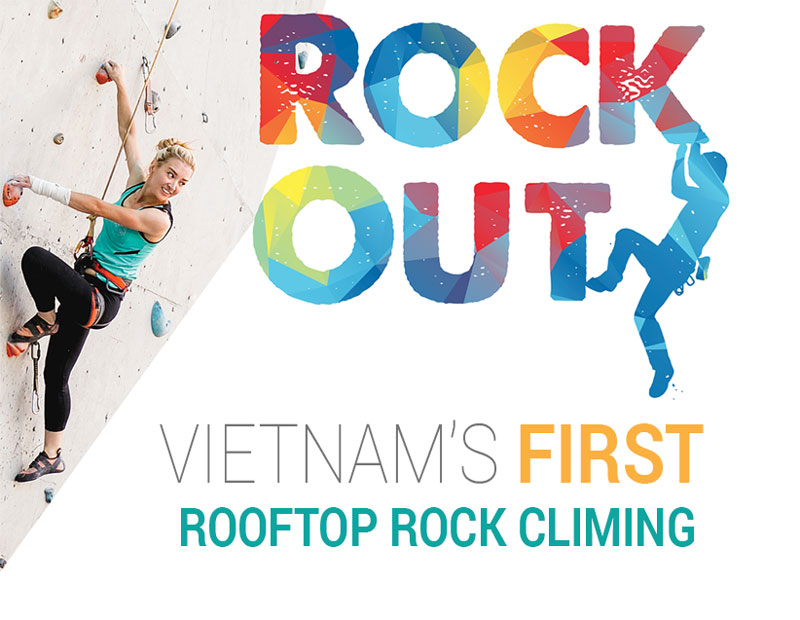 ROCK OUT - Vietnam's first rooftop rock climbing
